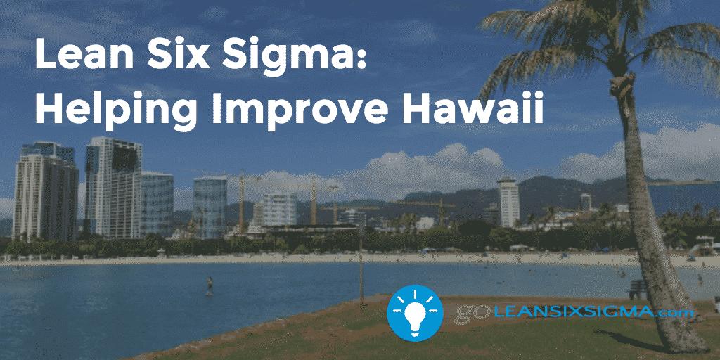 Lean Six Sigma Hawaii
