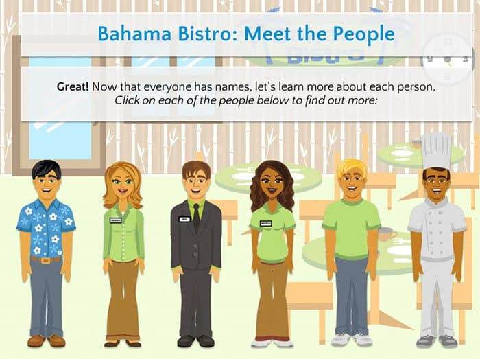 Customize your learning experience by naming the staff at Bahama Bistro.