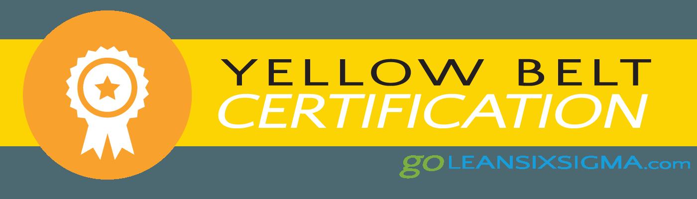 Lean Six Sigma Certification – Yellow Belt - GoLeanSixSigma.com