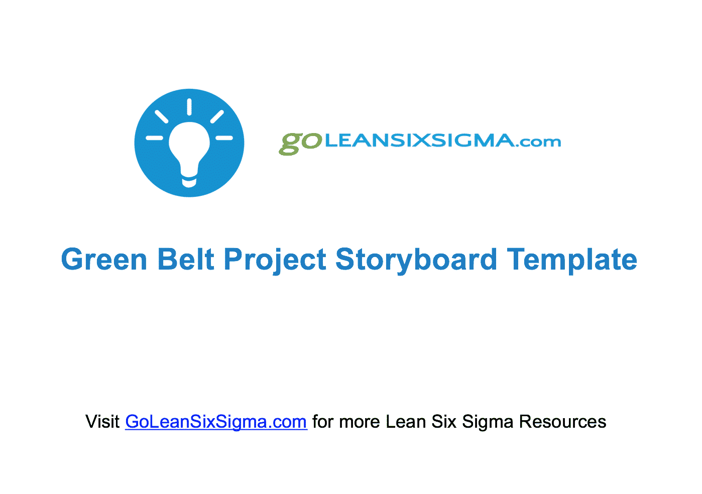Green Belt Project Storyboard v2.0 - Template