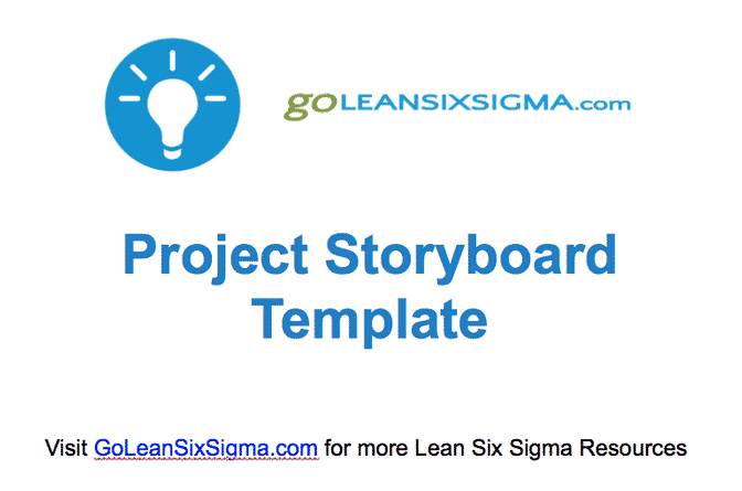 Project Storyboard – GoLeanSixSigma.com