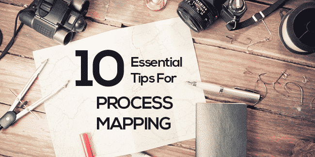 10-Essential-Tips-for-Process-Mapping---GoLeanSixSigma.com