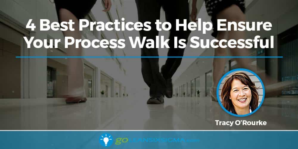 Blog Banner 4 Best Practices Process Walks GoLeanSixSigma.com