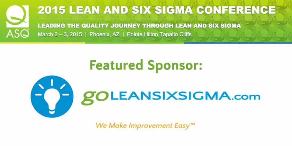 Event 2015 Asq Lean And Six Sigma Conference Goleansixsigma