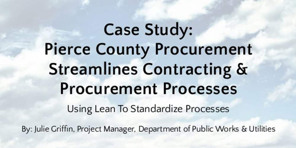 Case Study – Pierce County Procurement Streamlines Contracting & Procurement Processes