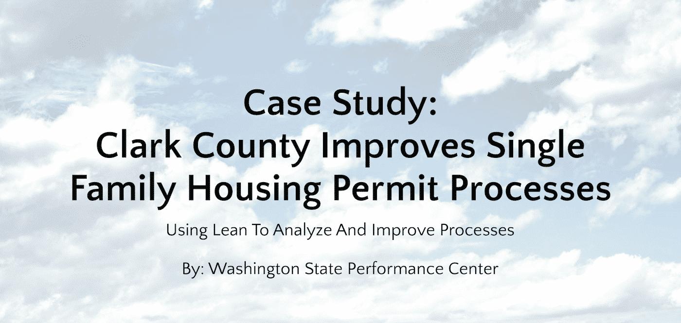 Case Study – Clark County – Summary – GoLeanSixSigma.com