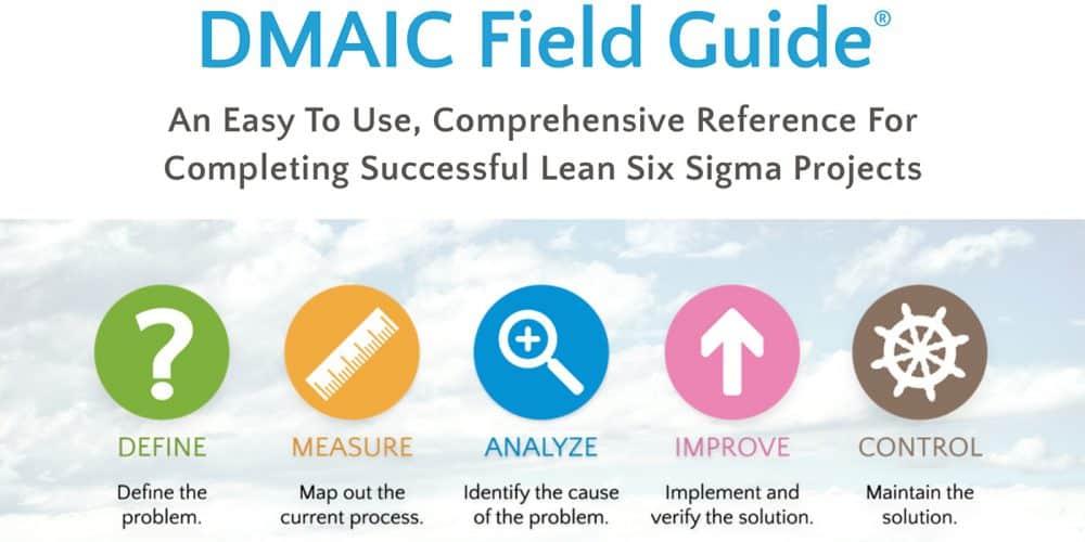 DMAIC Field Guide—GoLeanSixSigma.com