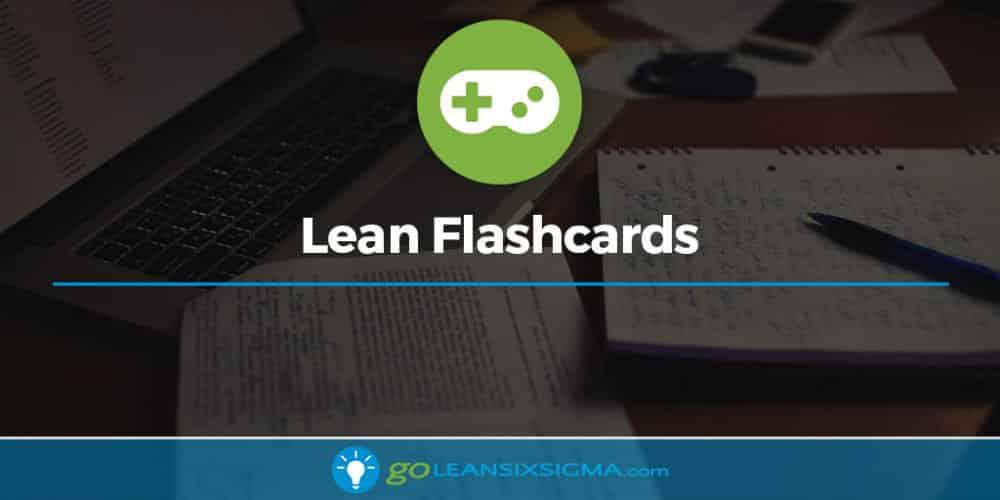 Flashcard Game Banner Lean GoLeanSixSigma.com