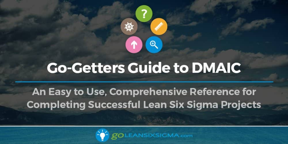 Go Getters Guide DMAIC Banner GoLeanSixSigma.com