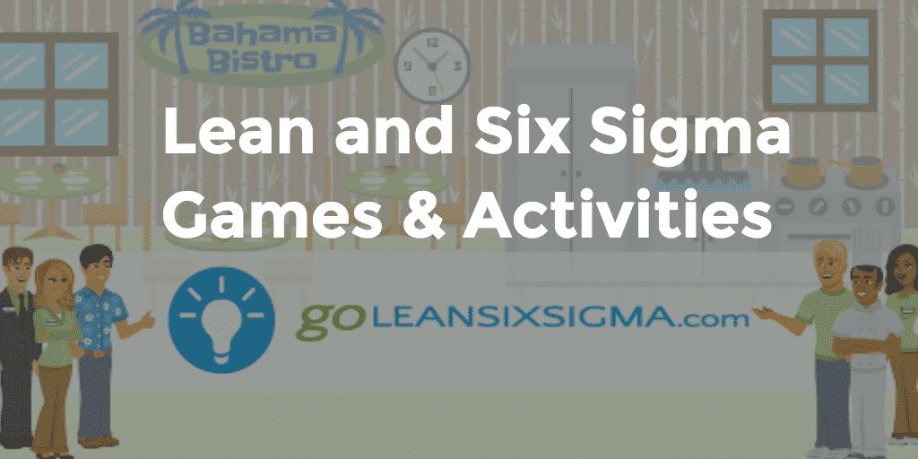 Lean and Six Sigma Games - GoLeanSixSigma.com