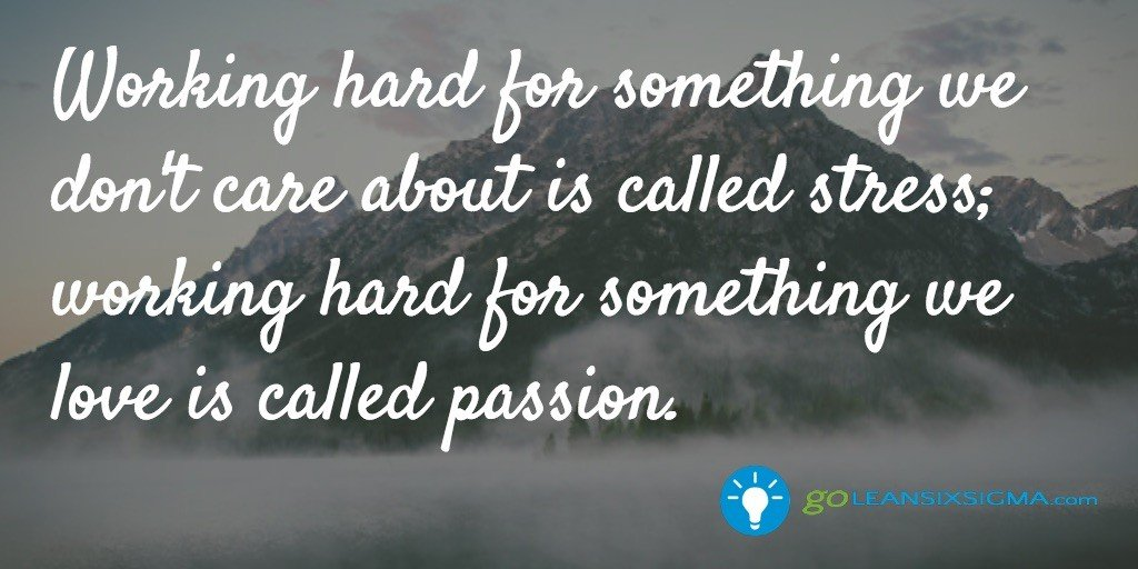 Working hard for something - GoLeanSixSigma.com