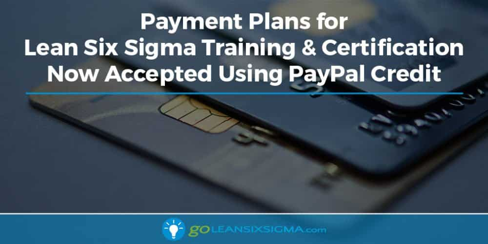 Payment Plans For Lean Six Sigma Training Certification Now