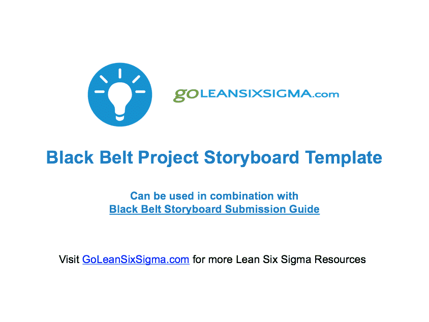 Black Belt Project Storyboard Template - GoLeanSixSigma.com