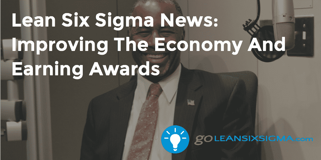 Lean Six Sigma News Improving The Economy And Earning Awards – GoLeanSixSigma.com