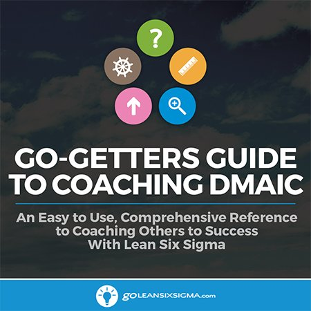 Go-Getter's Guide To Coaching DMAIC
