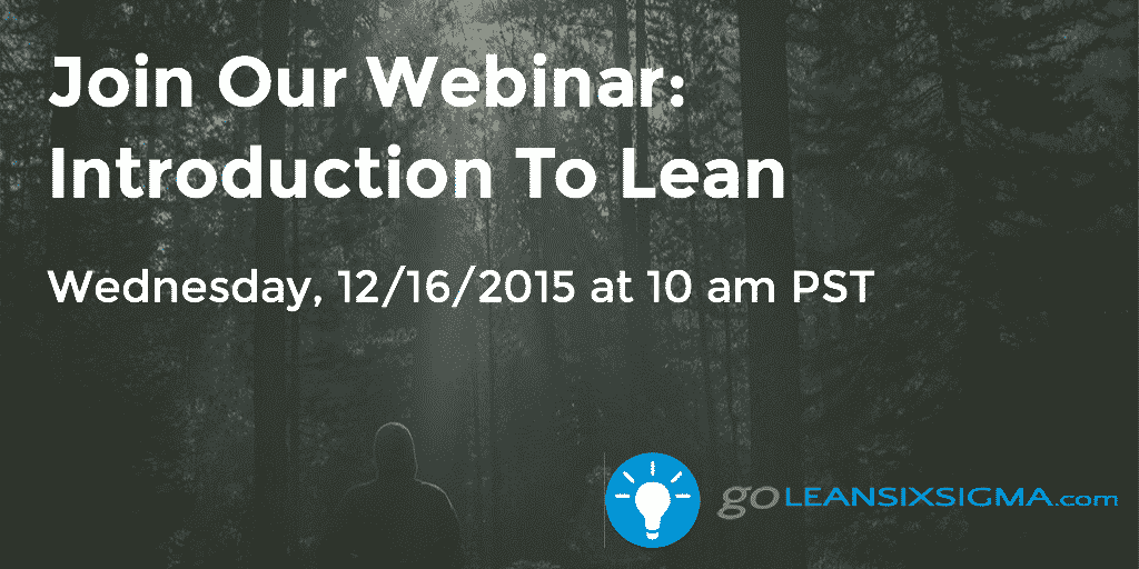 Join Our Webinar - Introduction To Lean - GoLeanSixSigma.com