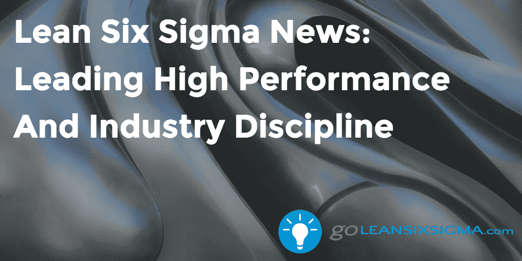 Lean Six Sigma News – Leading High Performance And Industry Discipline, Week Of May 2, 2016 – GoLeanSixSigma.com