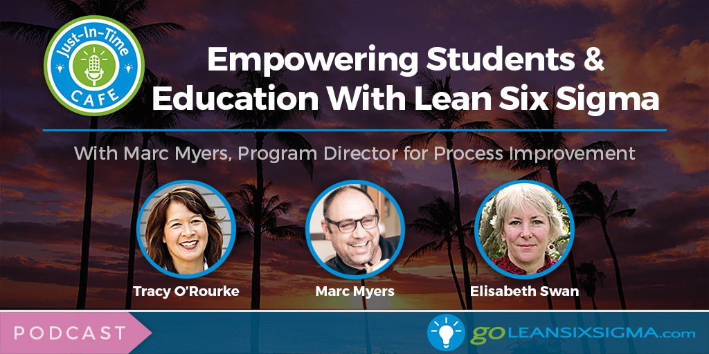 Empowering Students and Education With Lean Six Sigma - GoLeanSixSigma.com