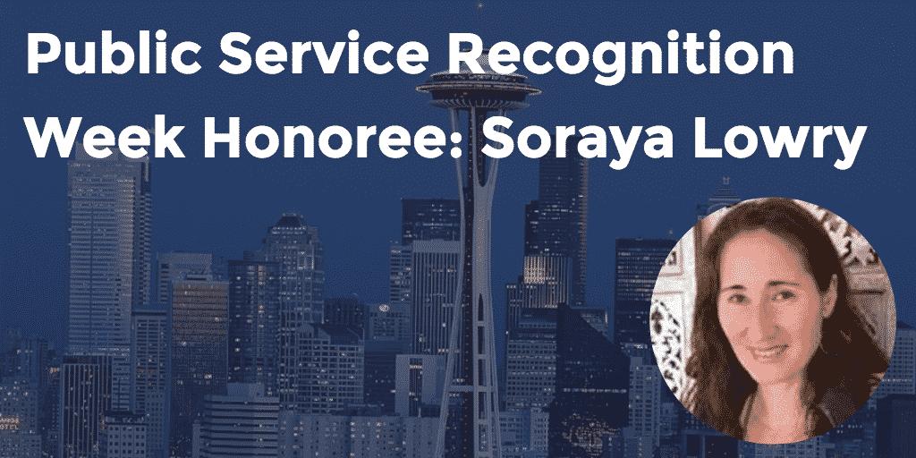 Public Service Recognition Week Honoree Soraya Lowry - GoLeanSixSigma.com