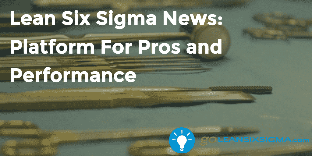 Lean Six Sigma News Platform For Pros And Performance – GoLeanSixSigma.com