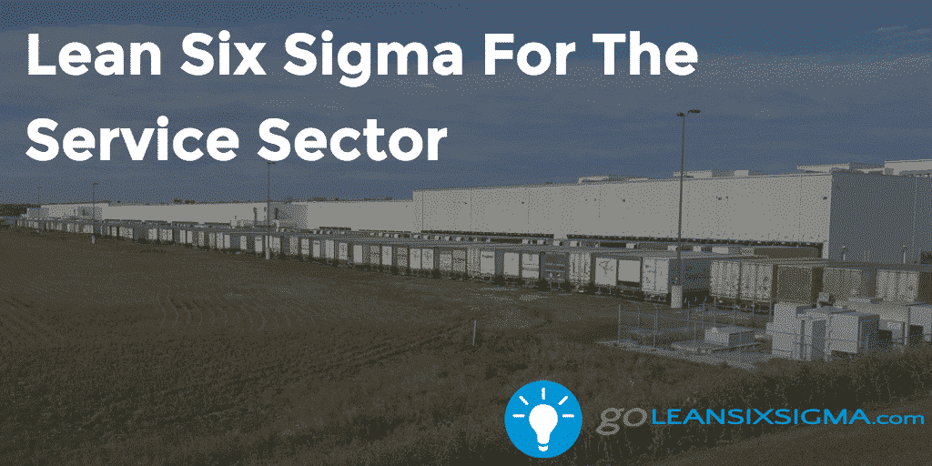 Lean Six Sigma For The Service Sector   GoLeanSixSigma.com
