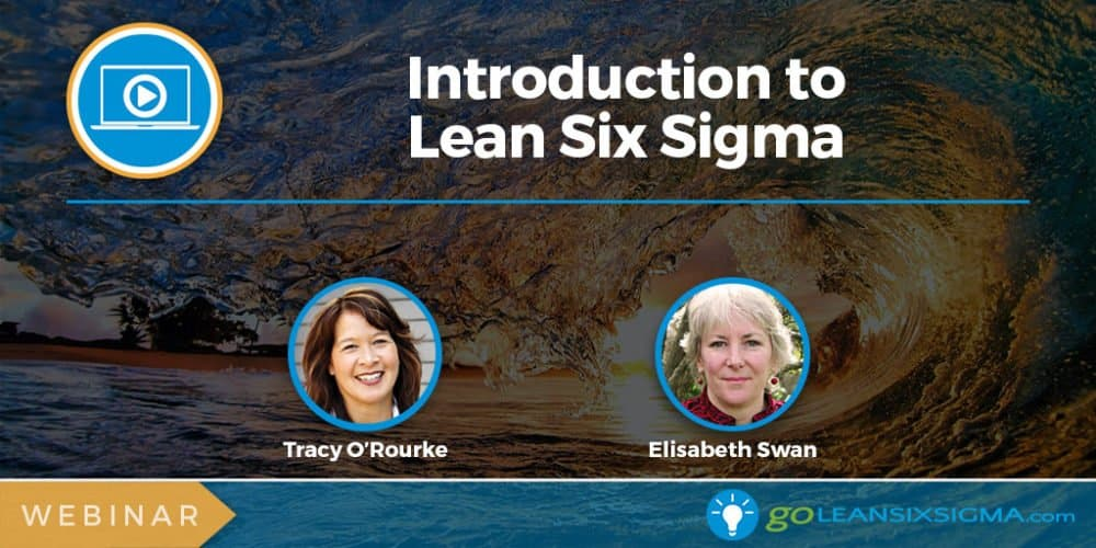 Webinar: Introduction To Lean Six Sigma - GoLeanSixSigma.com