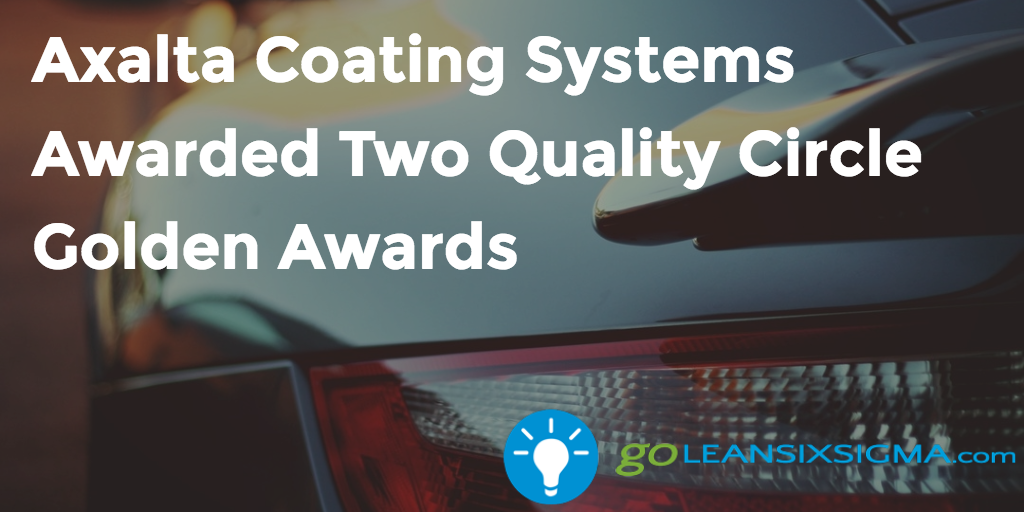 Axalta Coating Systems Awarded Two Quality Circle Golden Awards