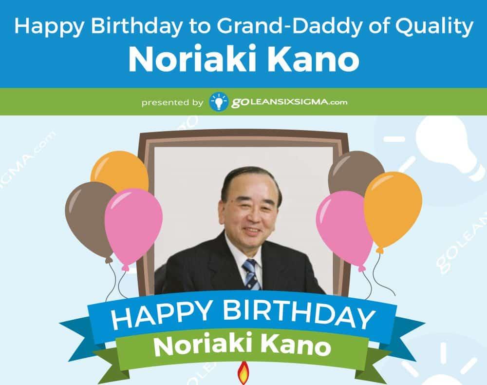 Dr. Noriaki Kano: Grand-Daddy Of Quality
