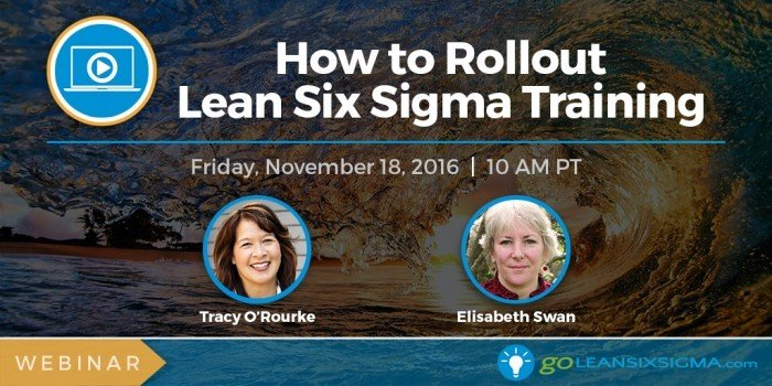Webinar: How To Rollout Lean Six Sigma Training