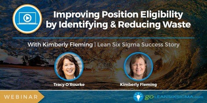Project Presentation Webinar Banner Improving Position Eligibility Kimberly Fleming 2016 11 24 GoLeanSixSigma.com