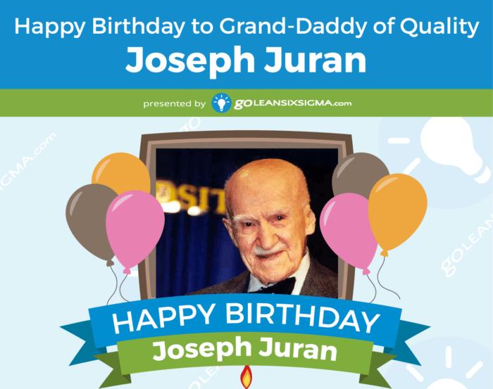 Joseph M. Juran: Grand-Daddy Of Quality
