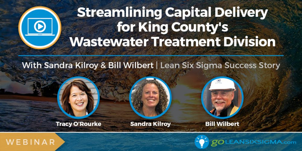 Project Presentation Webinar: Streamlining Capital Delivery For The Wastewater Treatment Division With Sandy Kilroy & Bill Wilbert