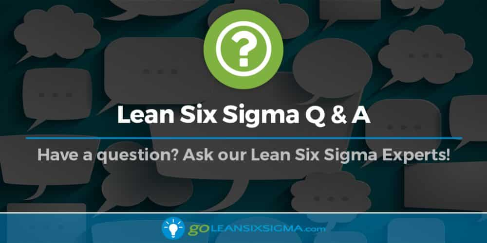 How Can I Apply The Lean Six Sigma Concept In A Mining Company?