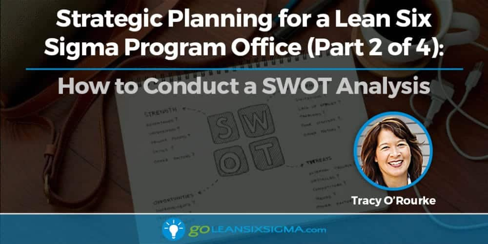 How To Conduct A SWOT Analysis - GoLeanSixSigma.com