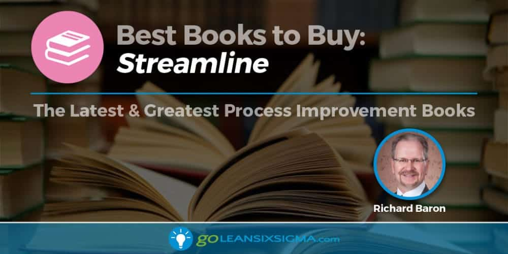 Best Books to Buy - Streamline by Richard Baron - GoLeanSixSigma.com