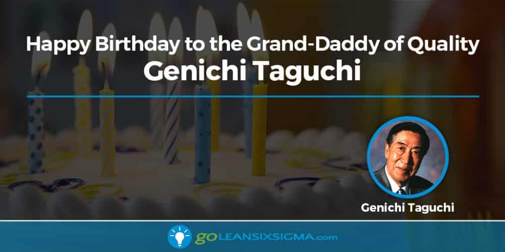Genichi Taguchi: Grand-Daddy Of Quality