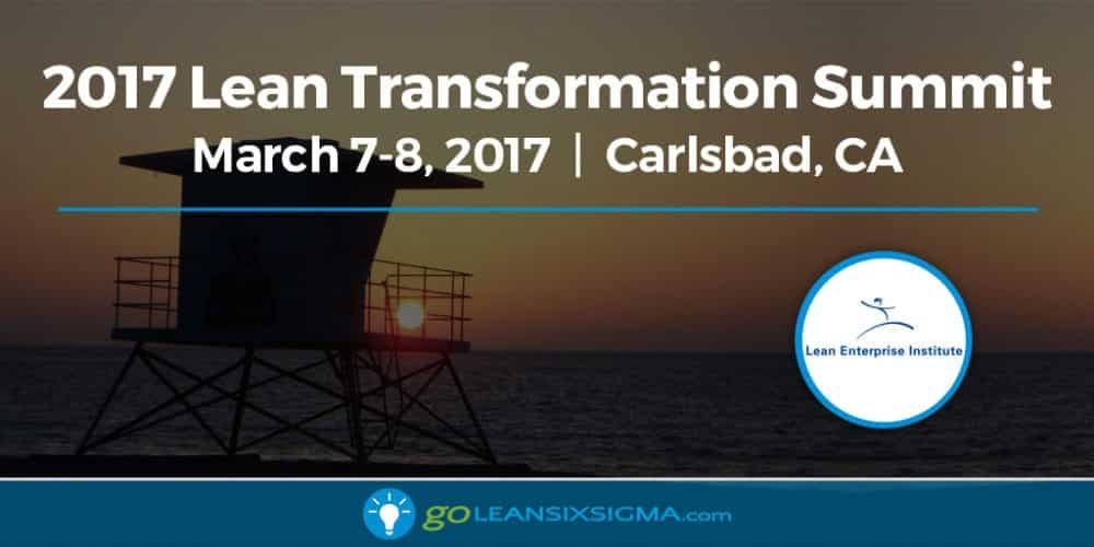 2017 Lean Transformation Summit - GoLeanSixSigma.com