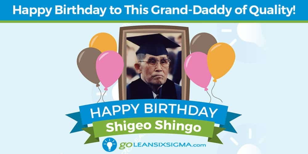 Grand Daddy of Quality - Shigeo Shingo - GoLeanSixSigma.com