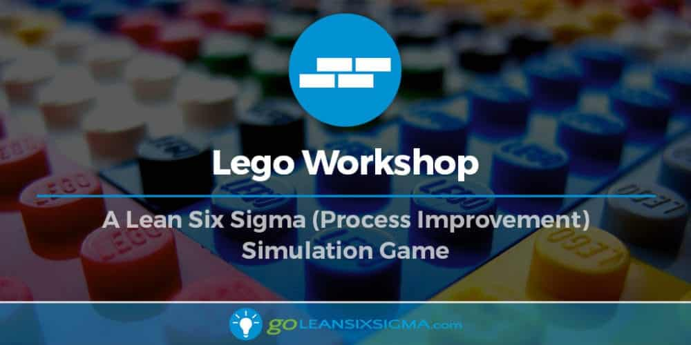 lego workshop  a lean  process improvement  simulation