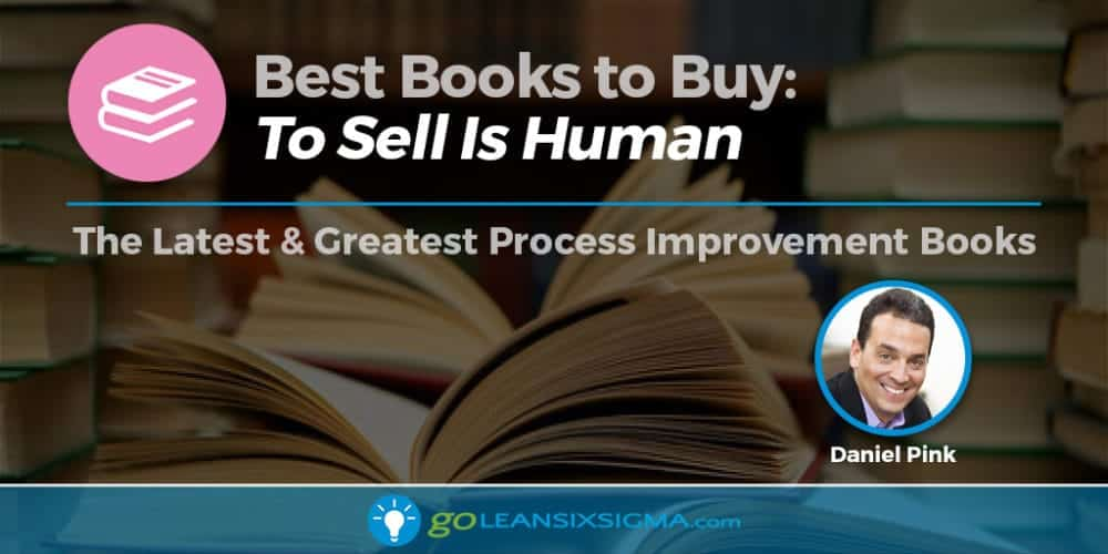 "Best Books To Buy - ""To Sell Is Human"" By Daniel Pink"