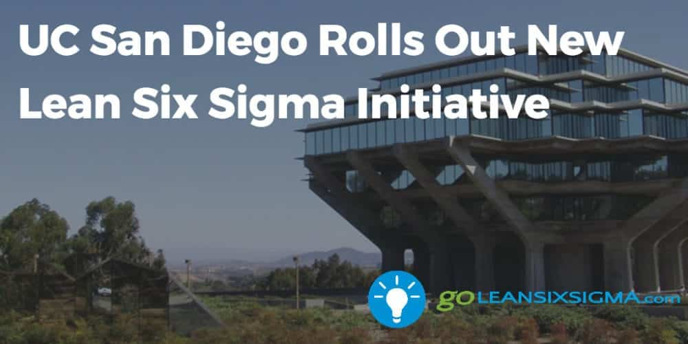 UC San Diego Rolls Out New Lean Six Sigma Initiative