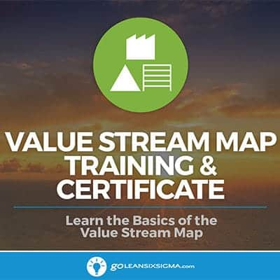 Value Stream Map Training Goleansixsigma Com