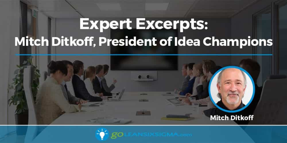 Expert Excerpts: Mitch Ditkoff, President Of Idea Champions