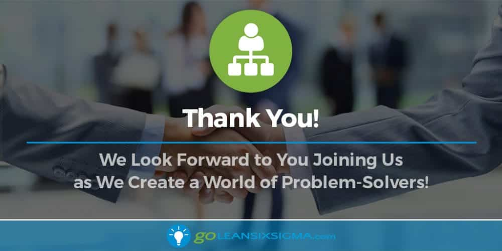 GoLeanSixSigma.com Reseller Program Sign Up – Thank You!