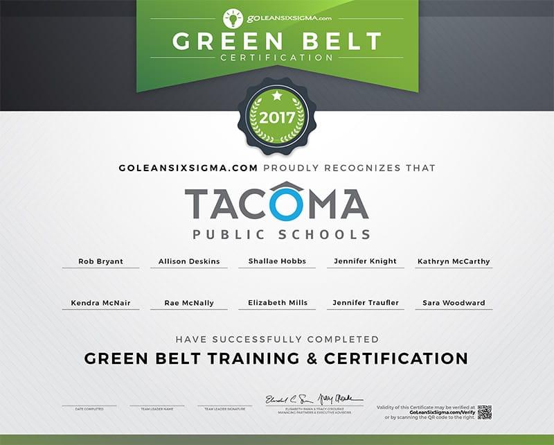 Green Belt Team Certificate: Cohort 1 - Tacoma Public Schools - GoLeanSixSigma.com