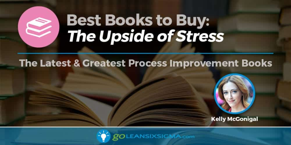 "Best Books To Buy: ""The Upside Of Stress"" By Kelly McGonigal"