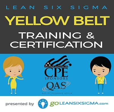 Yellow Belt Training & Certification - National Registry of CPE Sponsors - GoLeanSixSigma.com
