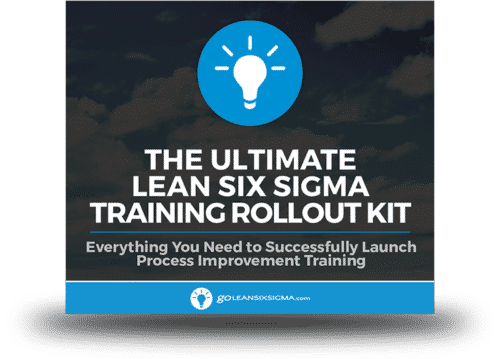 The Ultimate Lean Six Sigma Training Rollout Kit - GoLeanSixSigma.com