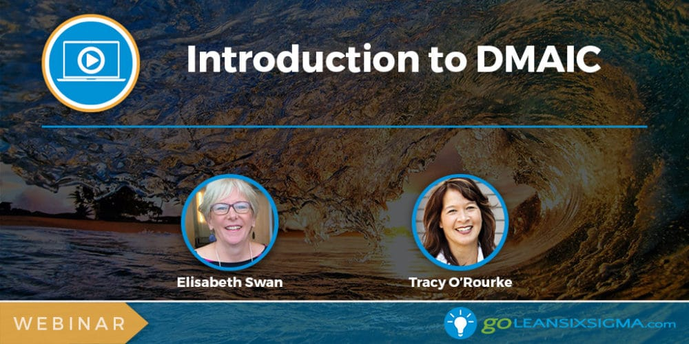 Webinar: Introduction To DMAIC - GoLeanSixSigma.com