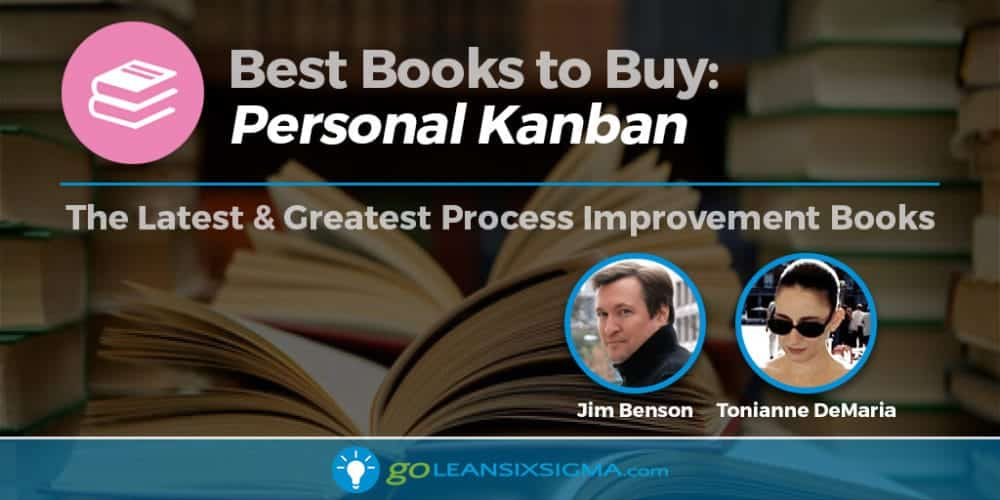 """Best Books to Buy: """"Personal Kanban"""" by Jim Benson & Tonianne DeMaria - GoLeanSixSigma.com"""